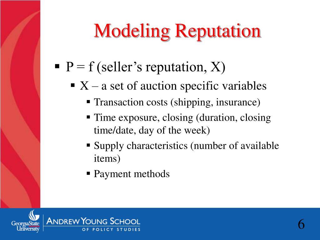 Modeling Reputation