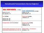 hemodinamik parametrelerin normal de erleri