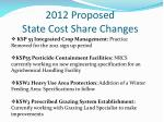 2012 proposed state cost share changes