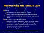 maintaining the status quo
