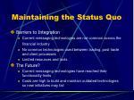 maintaining the status quo15