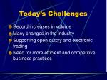 today s challenges