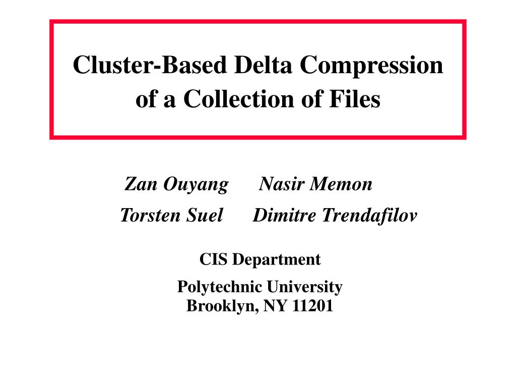 cluster based delta compression of a collection of files l.