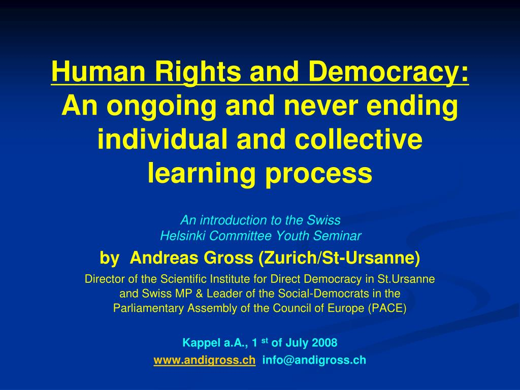 human rights and democracy an ongoing and never ending individual and collective learning process l.