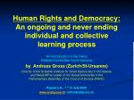 human rights and democracy an ongoing and never ending individual and collective learning process