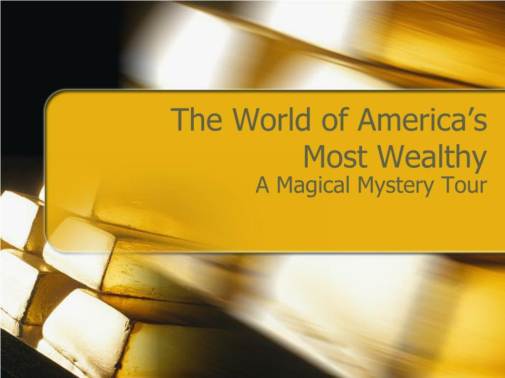 the world of america s most wealthy l.