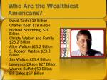 who are the wealthiest americans