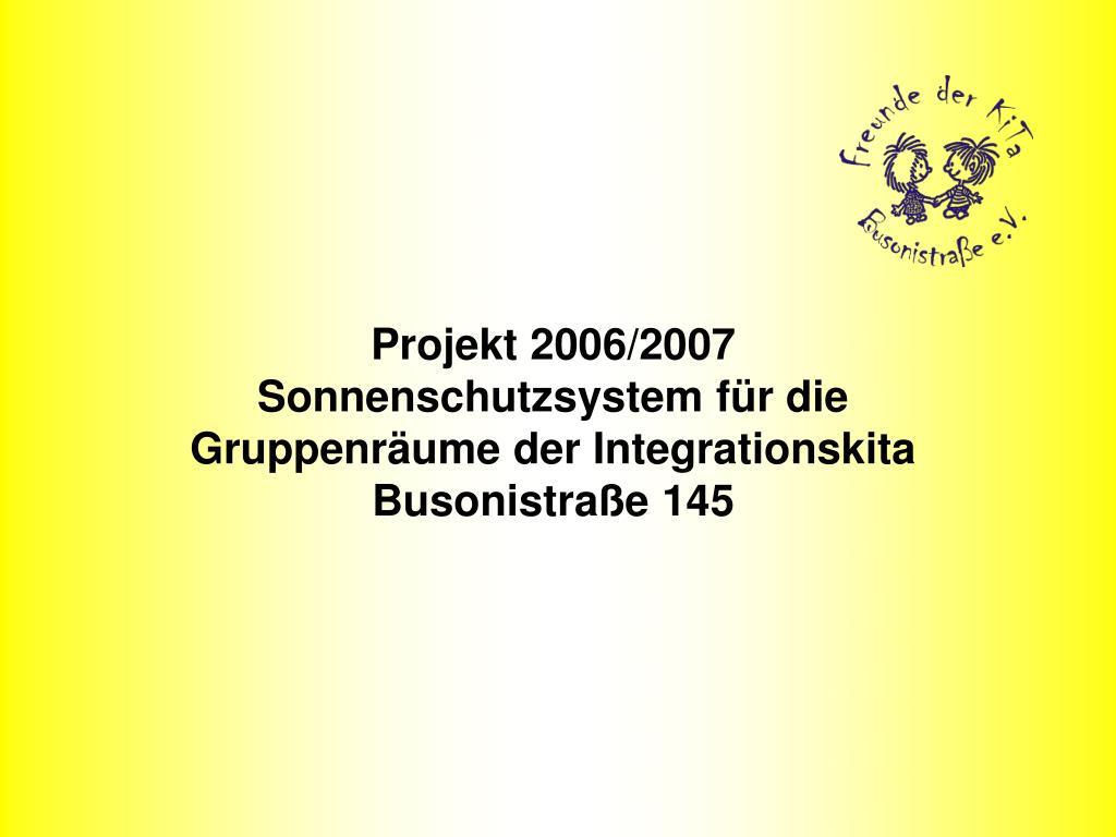 projekt 2006 2007 sonnenschutzsystem f r die gruppenr ume der integrationskita busonistra e 145 l.