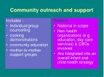 community outreach and support