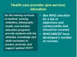 health care provider pre service education