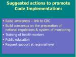 suggested actions to promote code implementation