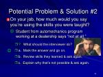 potential problem solution 2