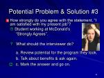 potential problem solution 3
