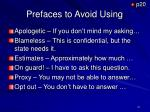 prefaces to avoid using