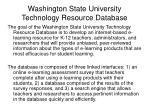 washington state university technology resource database