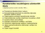 karakteristike neuobi ajeno u inkovitih kola adaptirano prema levine i lezotte 1990