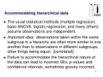 accommodating hierarchical data19