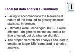fecal fat data analysis summary