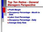 top ten ratios general managers perspective