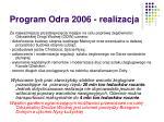 program odra 2006 realizacja