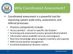why coordinated assessment