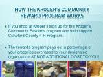how the kroger s community reward program works