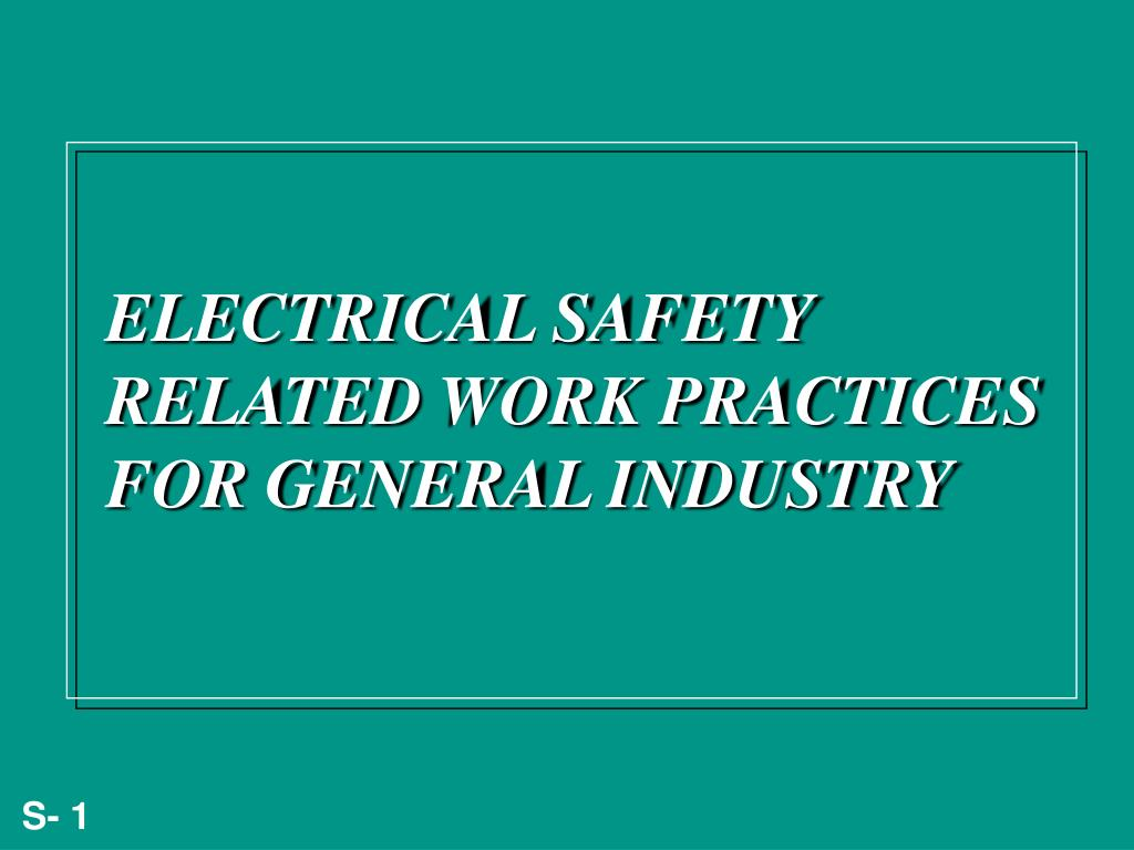 electrical safety related work practices for general industry l.