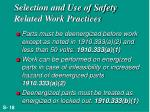 selection and use of safety related work practices