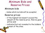 minimum bids and reserve prices