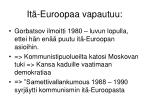 it euroopaa vapautuu