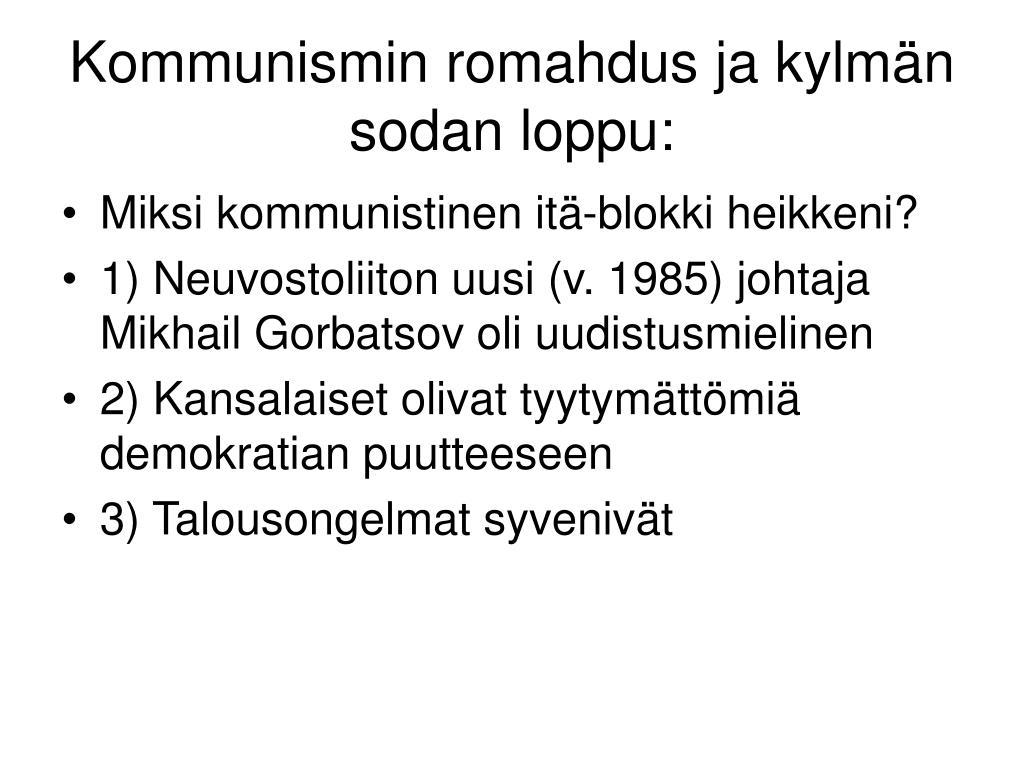 kommunismin romahdus ja kylm n sodan loppu l.
