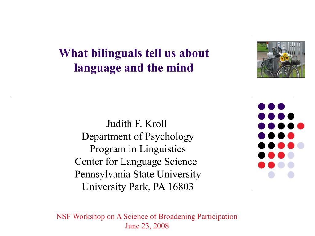 what bilinguals tell us about language and the mind l.