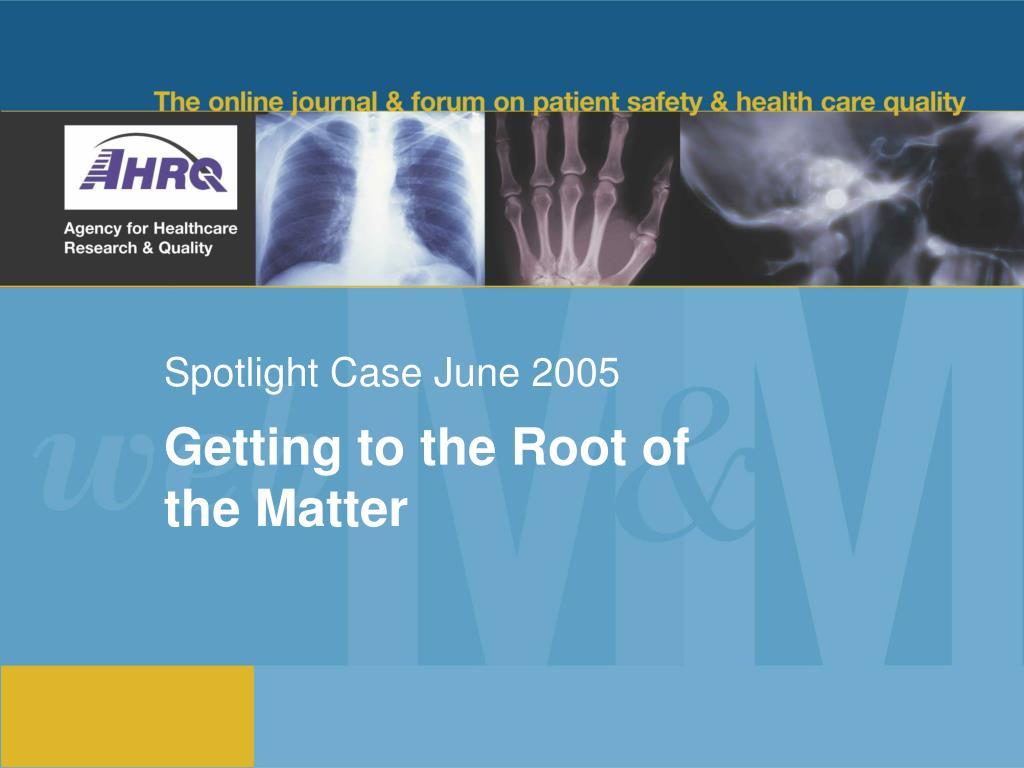 spotlight case june 2005 l.