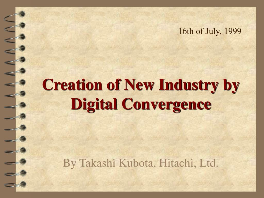 creation of new industry by digital convergence l.
