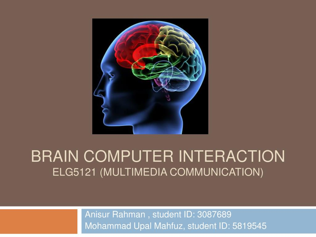 brain computer interaction elg5121 multimedia communication l.
