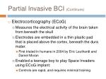 partial invasive bci continues
