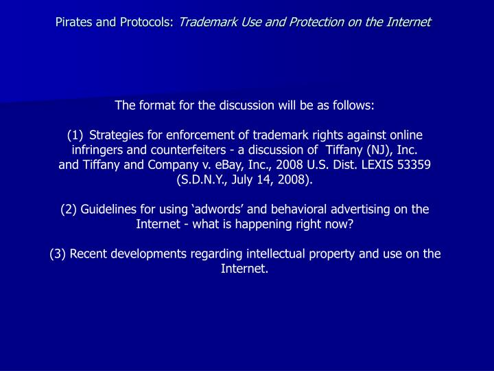 Pirates and protocols trademark use and protection on the internet3