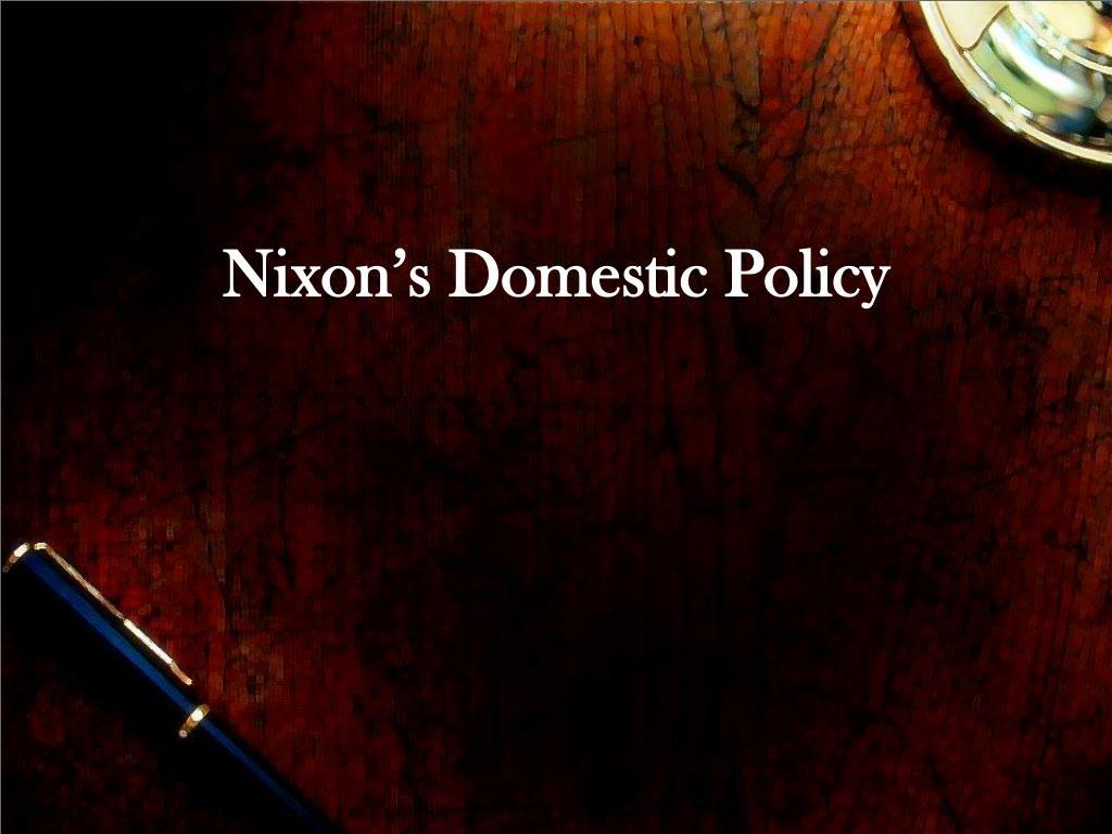 nixon s domestic policy l.