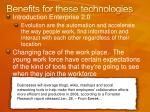 benefits for these technologies