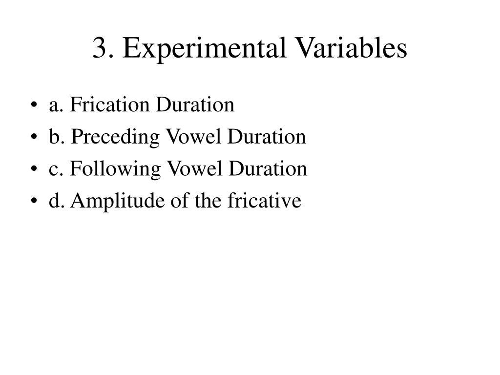 3. Experimental Variables