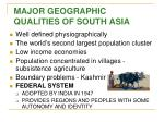 major geographic qualities of south asia
