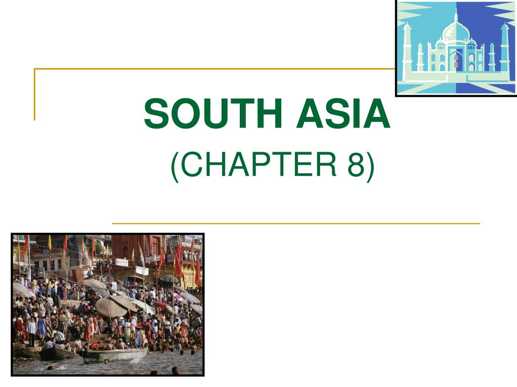 south asia chapter 8 l.