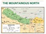 the mountainous north