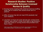 research studies positive relationship between licensed nurses quality1