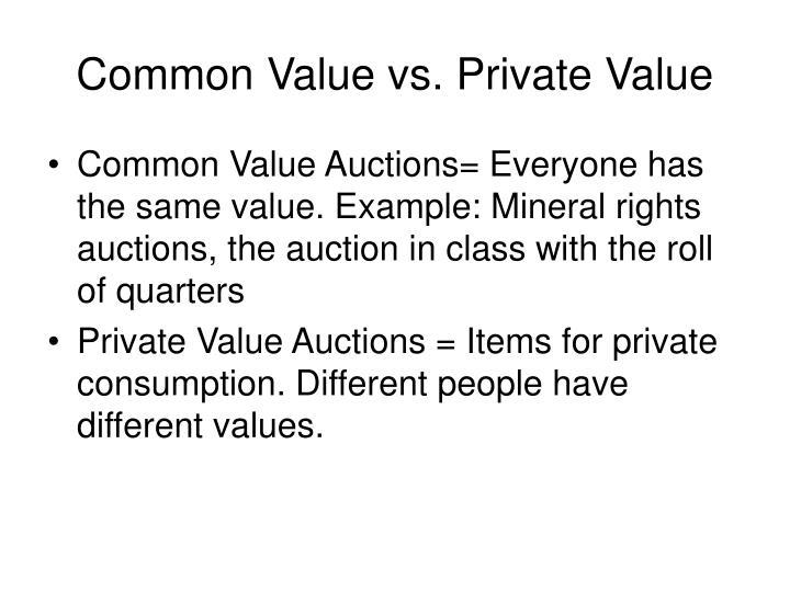 Common value vs private value