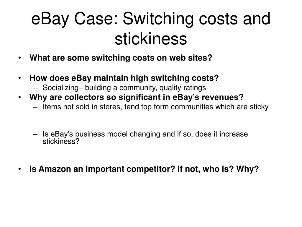 eBay Case: Switching costs and stickiness