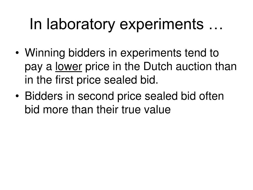 In laboratory experiments …