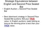strategic equivalence between english and second price sealed bid