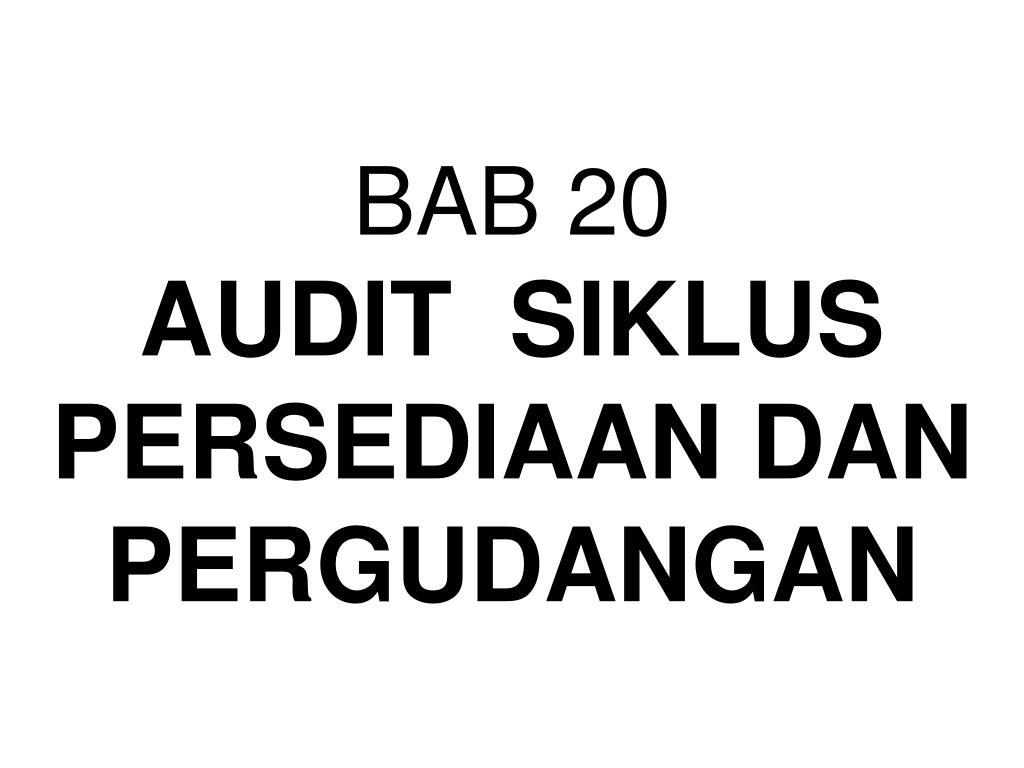 bab 20 audit siklus persediaan dan pergudangan l.