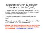 explanations given by interview subjects to justify q 1 q 270